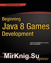 Beginning Java 8 Games Development