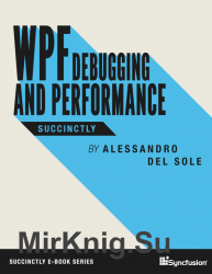 WPF Debugging and Performance Succinctly