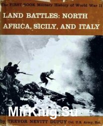 Land Battles: North Africa, Sicily, and Italy (The Military History of World War II vol.3)