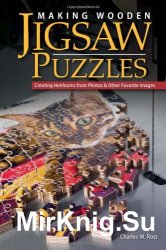 Making Wooden Jigsaw Puzzles. Creating Heirlooms from Photos & Other Favorite Images