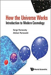 How the Universe Works: Introduction to Modern Cosmology