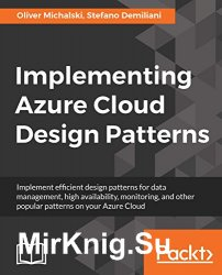 Implementing Azure Cloud Design Patterns
