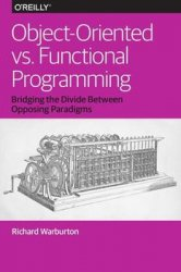 Object-Oriented vs. Functional Programming