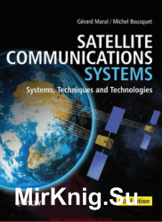 Satellite Communications Systems: Systems, Techniques and Technologies, Fifth Edition