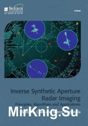 Inverse Synthetic Aperture Radar Imaging: Principles, Algorithms, and Applications