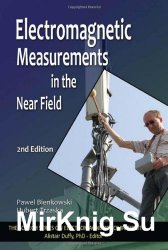 Electromagnetic Measurements in the Near Field, Second Edition