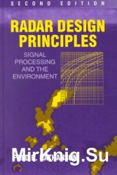 Radar Design Principles: Signal Processing and the Environment, Second Edition