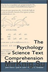 The Psychology of Science Text Comprehension