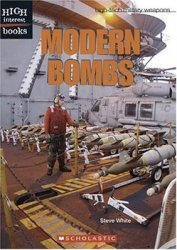 Modern Bombs (High-Tech Military Weapons)