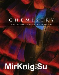 Chemistry: An Atoms First Approach, Second Edition
