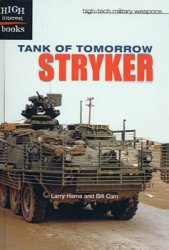 Tank of Tomorrow: Stryker (High-Tech Military Weapons)