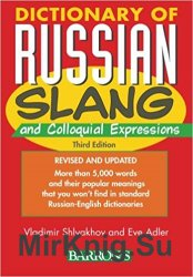 Dictionary of Russian Slang and Colloquial Expressions, Third Edition