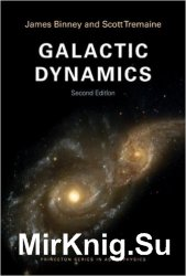 Galactic Dynamics, Second Edition
