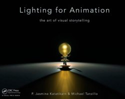 Lighting for Animation: The Art of Visual Storytelling