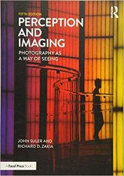Perception and Imaging : Photography As a Way of Seeing, 5th Edition