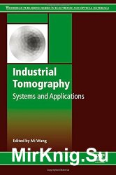 Industrial Tomography: Systems and Applications