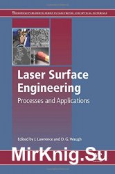 Laser Surface Engineering: Processes and Applications