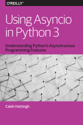 Using Asyncio in Python 3