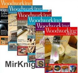 Woodworking Crafts - 2018 Full Year Issues Collection