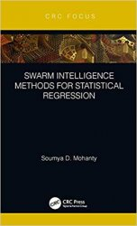 Swarm Intelligence Methods for Statistical Regression
