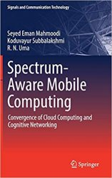 Spectrum-Aware Mobile Computing: Convergence of Cloud Computing and Cognitive Networking
