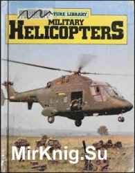 The Military Aircraft Library - Helicopters