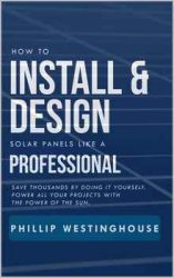 How to Install & Design solar panels like a professional