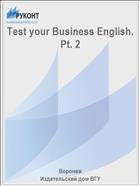 Test your Business English. Pt. 2