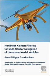 Nonlinear Kalman Filter for Multi-Sensor Navigation of Unmanned Aerial Vehicles