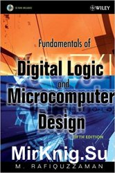 Fundamentals of Digital Logic and Microcomputer Design, Fifth Edition