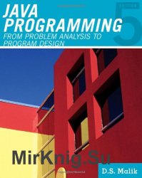 Java Programming: From Problem Analysis to Program Design, Fifth Edition