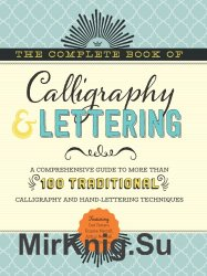 The Complete Book of Calligraphy & Lettering