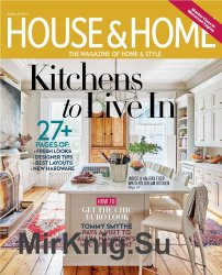 House & Home - March 2019