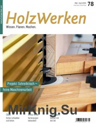 HolzWerken №78 - Marz/April 2019