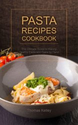 Pasta Recipes Cookbook