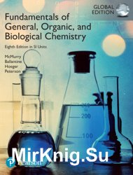 Fundamentals of General, Organic and Biological Chemistry in SI Units