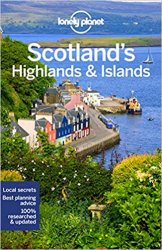 Lonely Planet Scotland's Highlands & Islands, 4th Edition