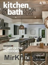 Kitchen and Bath Design News - April 2019