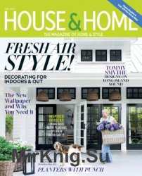 House & Home - May 2019