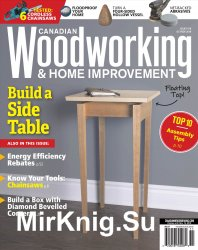 Canadian Woodworking & Home Improvement No.116