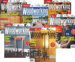 Canadian Woodworking & Home Improvement - 2018 Full Year Issues Collection