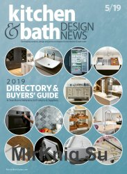 Kitchen & Bath Design News - May 2019