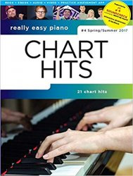 Really Easy Piano: Chart Hits - 4 Spring/Summer 2017