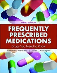 Frequently Prescribed Medications : Drugs You Need to Know, 3rd Edition