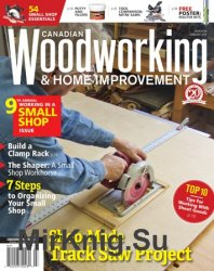 Canadian Woodworking & Home Improvement No.120