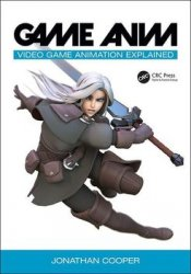 Game Anim: Video Game Animation Explained: A Complete Guide to Video Game Animation