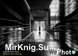 WePhoto. B&W Vol.7 - June 2019