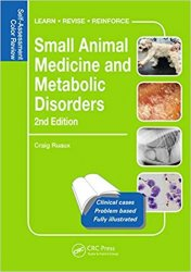 Small Animal Medicine and Metabolic Disorders Self-Assessment Color Review, 2nd Edition
