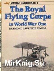 The Royal Flying Corps in World War One (Vintage Warbirds №1) - «ВОЕННАЯ ИСТОРИЯ»