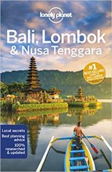 Lonely Planet Bali, Lombok & Nusa Tenggara, 17th Edition